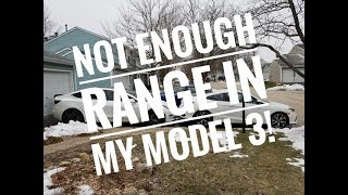 Not enough range in my Tesla Model 3!!