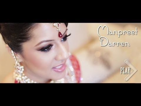 The Best Sikh Wedding Video - Manpreet & Darren Vancouver Indian Wedding video
