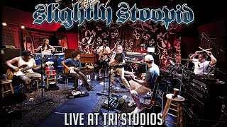 Slightly Stoopid Live At Roberto 39 S Tri Studios Full Performance