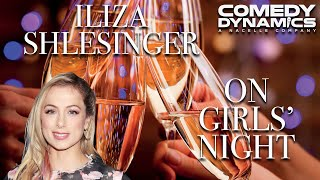 Iliza Shlesinger - Girl's Night (Stand up Comedy)