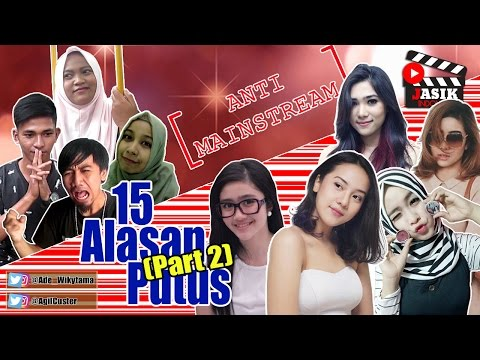 download lagu 15 Alasan Putus Part 2 Feat Nadia, Anya gratis