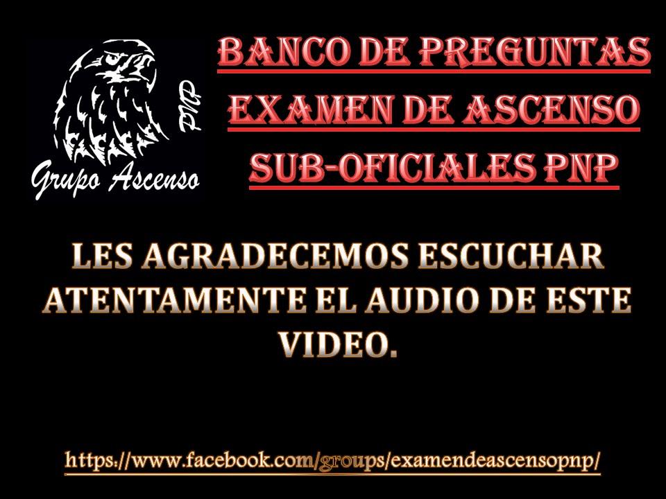 BANCO DE PREGUNTAS PARA EL EXAMEN DE ASCENSO DE SUB-OFICIALES PNP 2014 ...