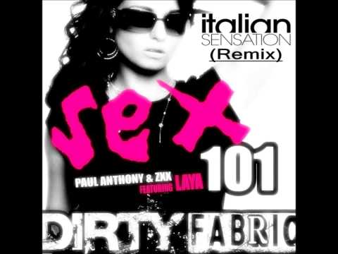 Paul Anthony & Zxx Feat. Laya - Sex 101 (italian Sensation Remix) Radio Edit video