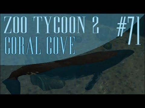 Zoo Tycoon 2! Coral Cove: Humpback Whale! - Episode #71