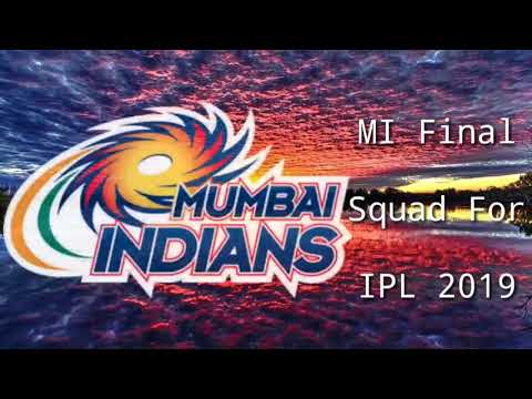 Mumbai Indians Final Squad For IPL 2019