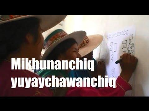 Mikhunanchiq sumaqta yuyaychawanchiq (Nuestra comida nos da sabiduría)