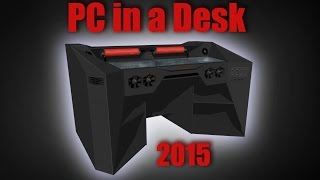 "ULTIMATE Gaming PC in a DESK 2015 - work-log #1  ""PHOTO SLIDE"""