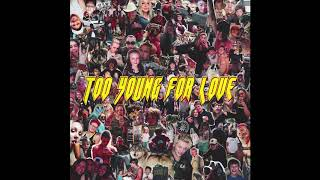Download Lagu Pavel P - Too Young For Love Gratis STAFABAND