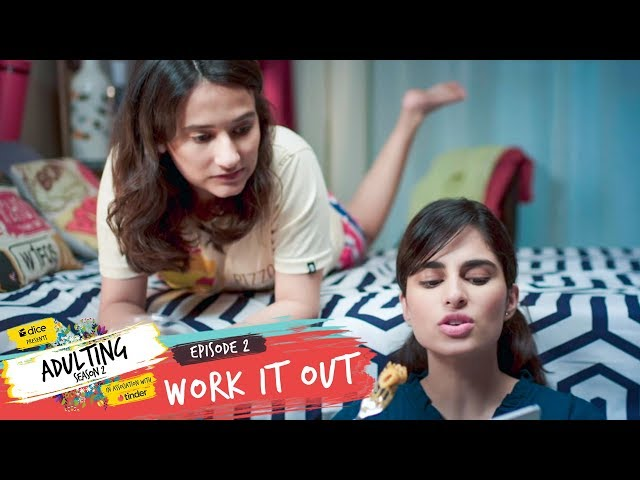 Dice Media | Adulting | Web Series | S02E02 - Work It Out thumbnail