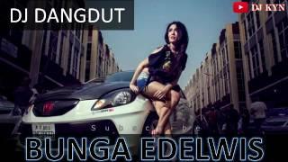 DJ Bunga Edelwis Dangdut Remix