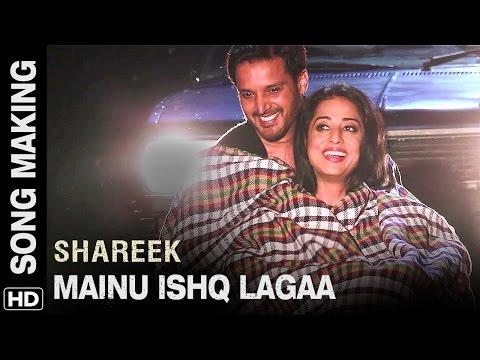 Mainu Ishq Lagaa | Song Making | Shareek