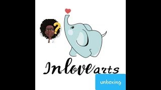unboxing inlovearts