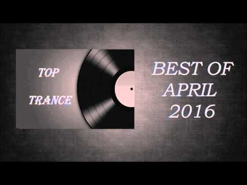 Top Trance: 'Best of April 2016'