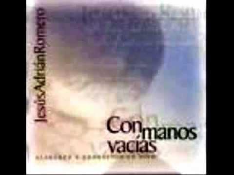 Jesus Adrian Romero - Reboza Mi Corazon