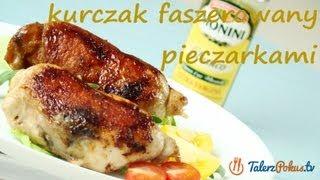 Cooking | Kurczak faszerowany pieczarkami TalerzPokus.tv | Kurczak faszerowany pieczarkami TalerzPokus.tv