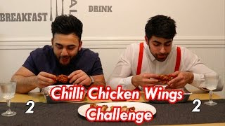 Chilli Chicken Wings Challenge | Hot Wings Challenge