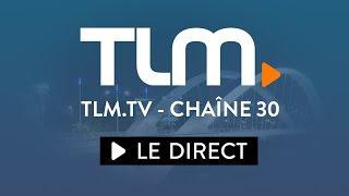 TLM en Direct