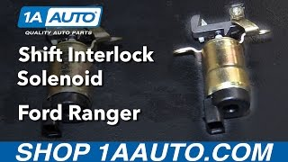 How to Install Replace Shift Interlock Solenoid 1995-09 Ford Ranger Buy auto parts at 1AAuto.com
