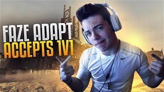 FaZe Adapt Accepts 1v1