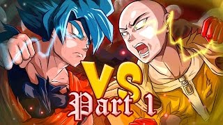 Saitama VS Goku : Crossover (part 1)