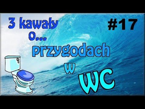 3 Kawały O... PRZYGODACH W WC #17 - Marcin Sznapka