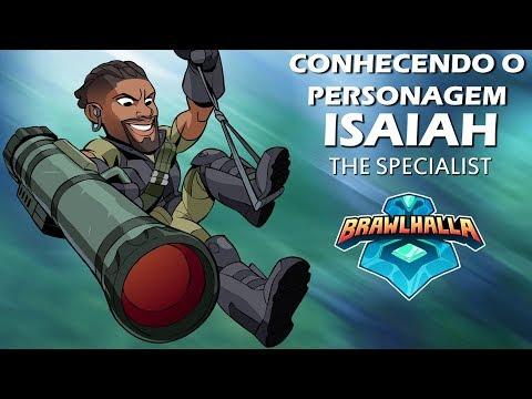 Brawlhalla - Conhecendo o Personagem - Isaiah.