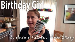 Ania's Video Diary - Birthday Girl - Daily Vlog