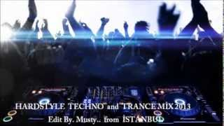 HARDSTYLE TECHNO and TRANCE MİX 2013