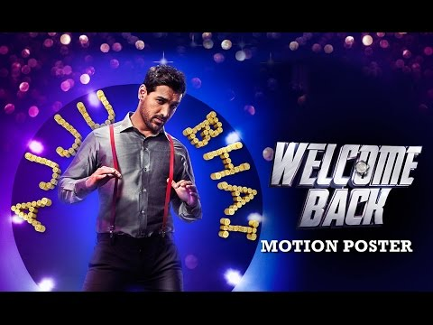 Meet Ajju Bhai Aka John Abraham | Motion Poster | Welcome Back