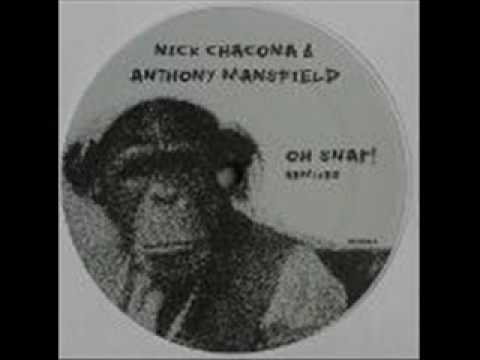 Nick Chacona&Anthony Mansfield Oh Snap! (Greg Wilson remix)