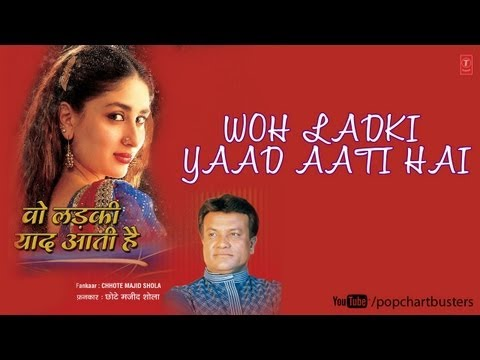 Mere Zamane Ko Mujhse Full Song | Wo Ladki Yaad Aati Hai | Chhote Majid Shola Songs video