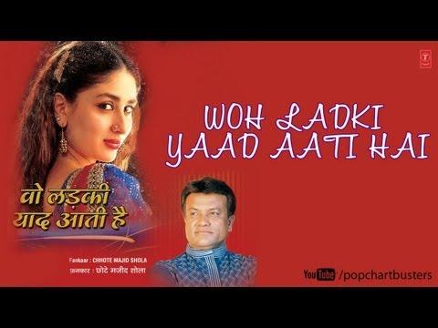 Mere Zamane Ko Mujhse Full Song   Wo Ladki Yaad Aati Hai   Chhote Majid Shola Songs