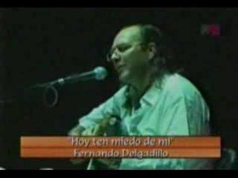 Fernando Delgadillo - Hoy ten miedo de mi