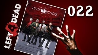 Let's Play Together Left 4 Dead #022 - Back to School [720p] [deutsch]