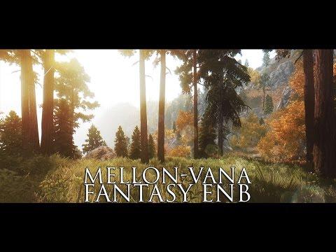 TES V - Skyrim Mods: Mellon-Vana Fantasy ENB