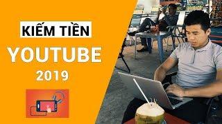 Hướng dẫn kiếm tiền trên youtube 2019 cho youtuber