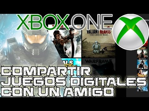 Tutorial para compartir juegos digitales de XBOX One con amigos