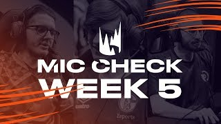 LEC Mic Check: Week 5 | Spring Split 2019