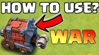 HOW TO USE WALL WRECKER IN WAR?