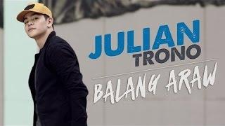Balang Araw - Julian Trono (Lyrics)