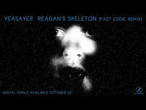 Yeasayer- Reagan&#039;s Skeleton (Fast Eddie Remix)