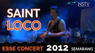 Esse Concert 2012 Semarang - Saint loco
