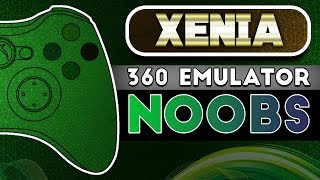Xenia | Xbox 360 Emulator | NOOB Friendly!