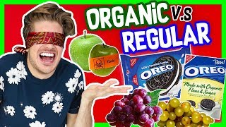 ORGANIC V.S. REGULAR FOOD TASTE TEST!