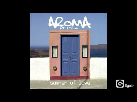 AROMA FT LYCK - Summer Of Love