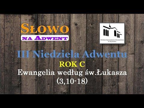 III Niedziela Adwentu, Rok C– Bp Piotr Turzyński