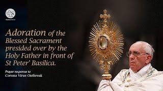 "Prayer and ""Urbi et Orbi"" Blessing presided over by Pope Francis"