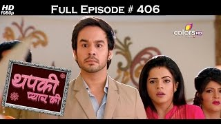 Thapki Pyar Ki - 15th August 2016 - थपकी प्यार की - Full Episode HD