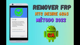 Remover frp, Quitar cuenta google htc desire 626s