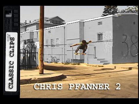 Chris Pfanner Skateboarding Classic Clips #228 Part 2